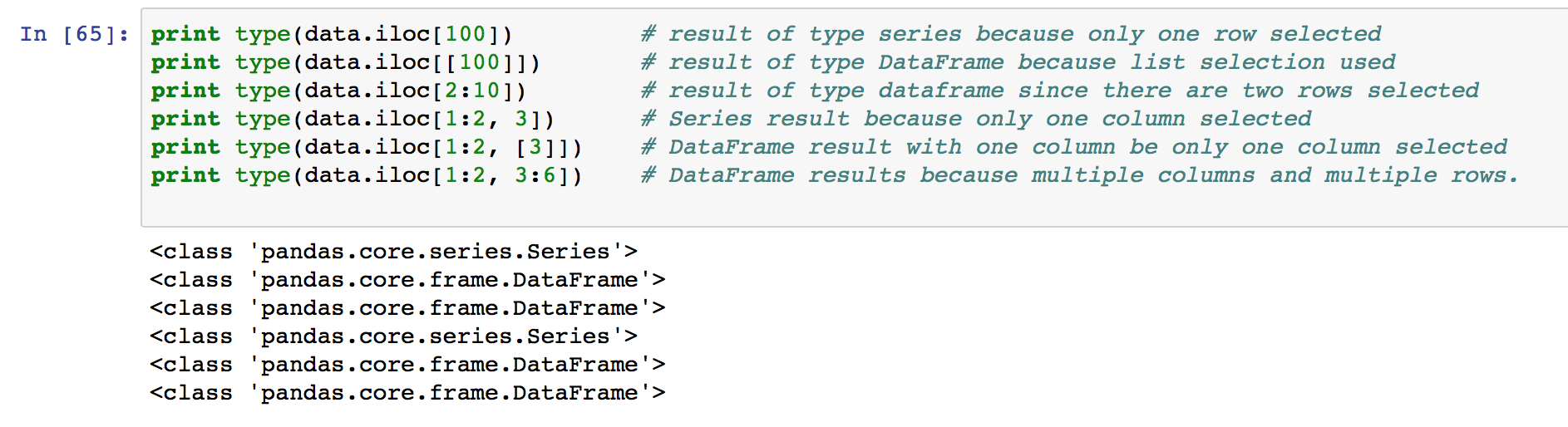 When using .loc, or .iloc, you can control the output format by passing lists or single values to the selectors.